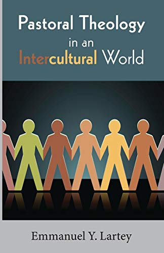 9781620329733: Pastoral Theology in an Intercultural World: