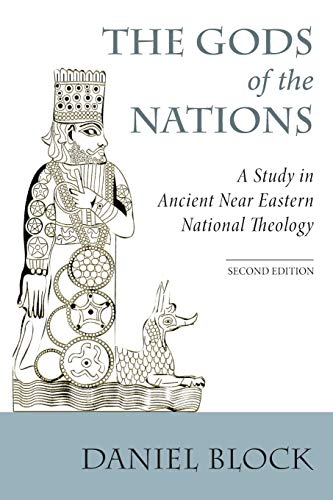 9781620329740: The Gods of the Nations: A Study in Ancient Near Eastern National Theology