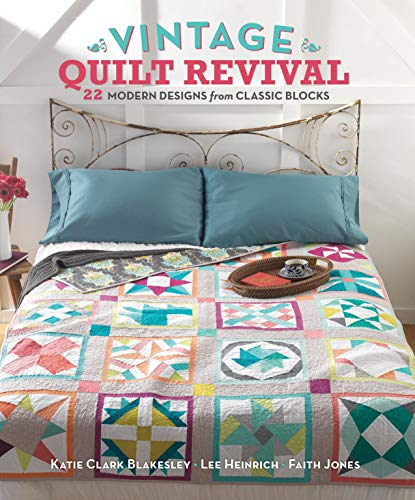 9781620330548: Vintage Quilt Revival: 22 Modern Designs from Classic Blocks
