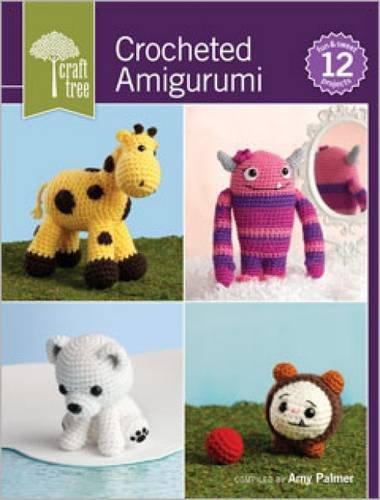 9781620330937: Craft Tree Crocheted Amigurumi