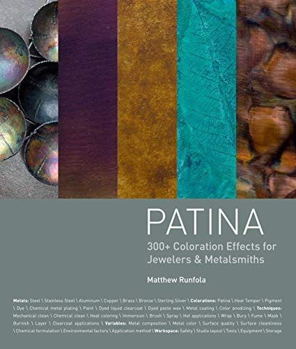 9781620331392: Patina: 300+ Coloration Effects for Jewelers & Metalsmiths