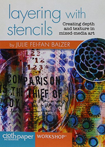 9781620336113: Layering with Stencils: Creating Depth and Texture in Mixed-Media Art