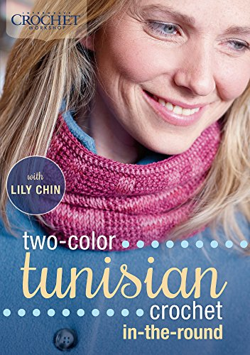 9781620337165: Two-Color Tunisian Crochet In-the-Round
