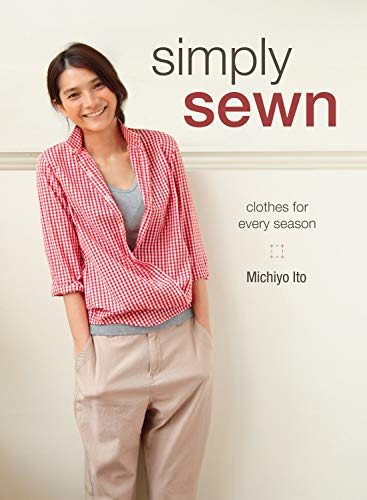 9781620337295: Simply Sewn: Clothes for Every Season
