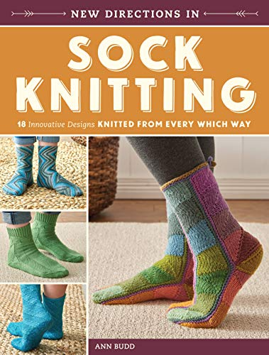9781620339435: New Directions in Sock Knitting: Innovative Designs Knit from Every Which Way