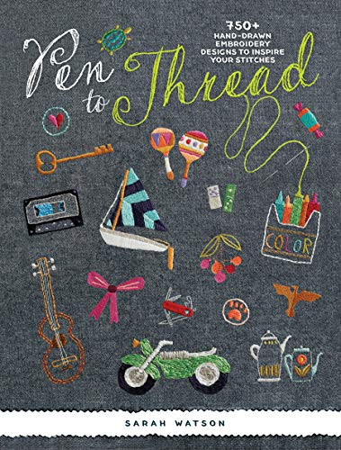9781620339527: Pen To Thread: 750+ Hand-Drawn Embroidery Designs to Inspire Your Stitches!