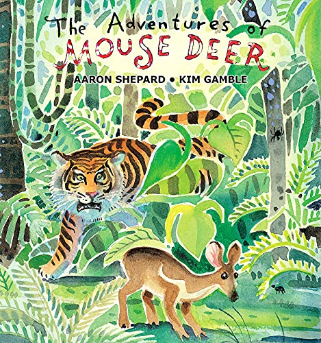 9781620355619: The Adventures of Mouse Deer: Favorite Tales of