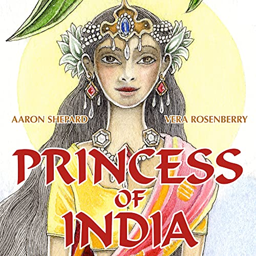 9781620356036: Princess of India: An Ancient Tale (30th Anniversary Edition)