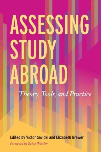 9781620362136: Assessing Study Abroad: Theory, Tools, and Practice