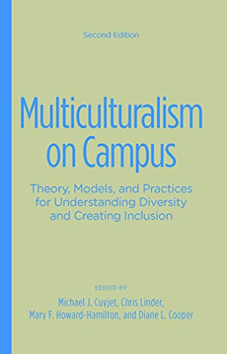 9781620364154: Multiculturalism on Campus: Theory, Models, and Practices for Understanding Diversity and Creating Inclusion