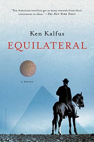Equilateral: A Novel: Kalfus, Ken