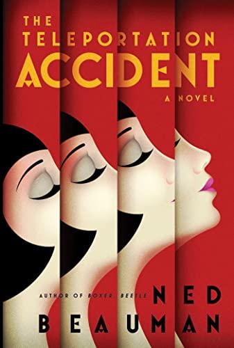 9781620400227: The Teleportation Accident: A Novel