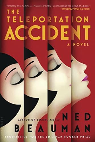 9781620400234: The Teleportation Accident: A Novel
