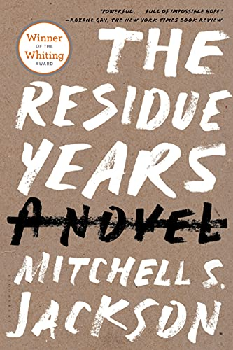 The Residue Years: Jackson, Mitchell S.