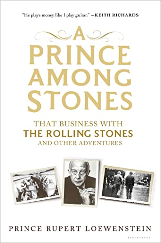 A Prince Among Stones: That Business with: Loewenstein, Prince Rupert