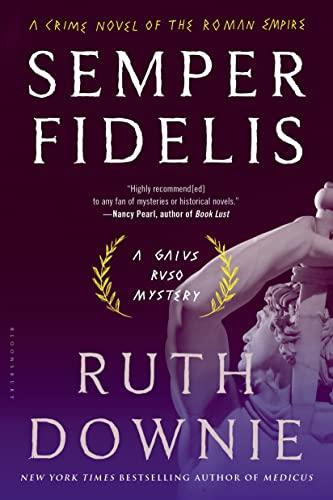 9781620400494: Semper Fidelis: A Crime Novel of the Roman Empire (The Medicus Series)
