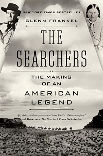 9781620400654: The Searchers: The Making of an American Legend