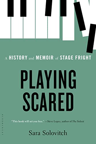 9781620400937: Playing Scared: A History and Memoir of Stage Fright