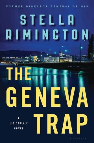 9781620401194: The Geneva Trap (Liz Carlyle Novels)