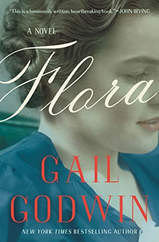Flora: A Novel: Godwin, Gail