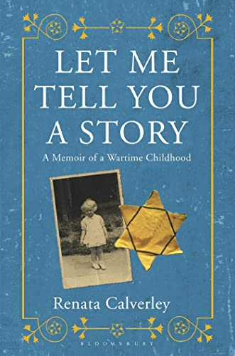 9781620401491: Let Me Tell You a Story: A Memoir of a Wartime Childhood