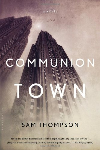 9781620401668: Communion Town: A City in Ten Chapters