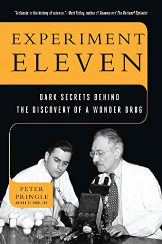 9781620401989: Experiment Eleven: Dark Secrets Behind the Discovery of a Wonder Drug