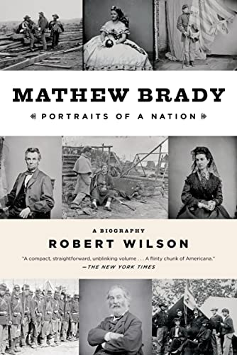 9781620402054: Mathew Brady: Portraits of a Nation