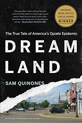 9781620402528: Dreamland: The True Tale of America's Opiate Epidemic
