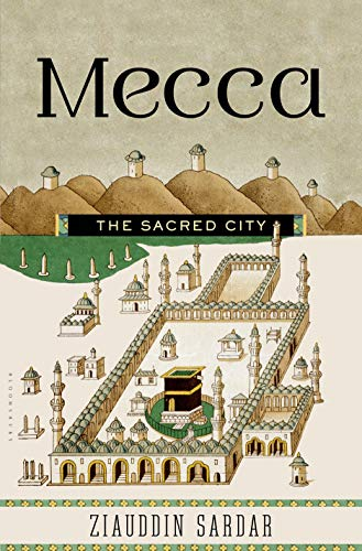9781620402665: Mecca: The Sacred City