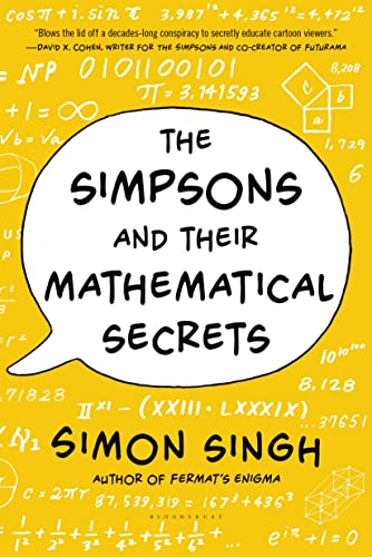 The Simpsons and Their Mathematical Secrets: Singh, Simon