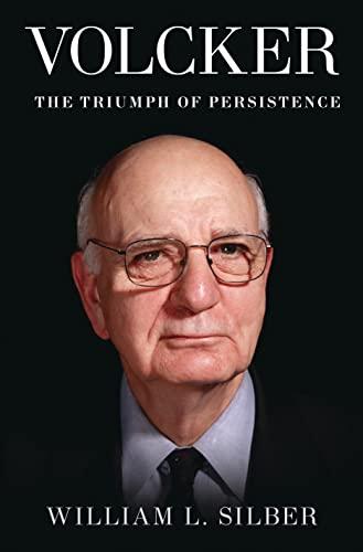 9781620402924: Volcker: The Triumph of Persistence
