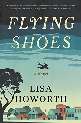 Flying Shoes: Howorth, Lisa