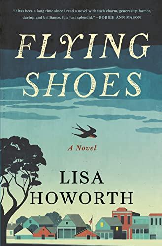 9781620403013: Flying Shoes: A Novel