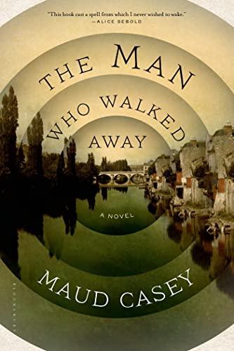 9781620403136: The Man Who Walked Away: A Novel