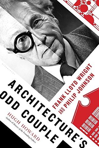Architecture's Odd Couple, Frank Lloyd Wright and Philip Johnson: Howard, Hugh