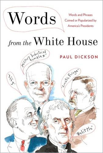 9781620405192: Words from the White House: Words and Phrases Coined or Popularized by America's Presidents
