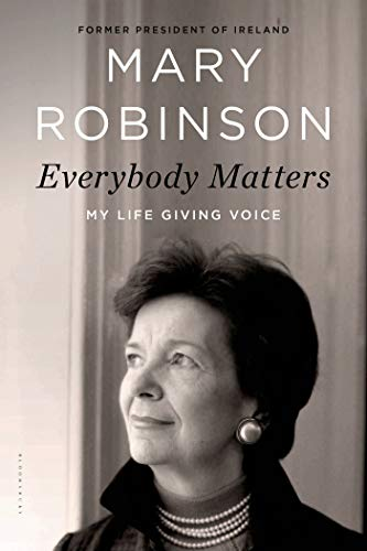 Everybody Matters: My Life Giving Voice: Robinson, Mary