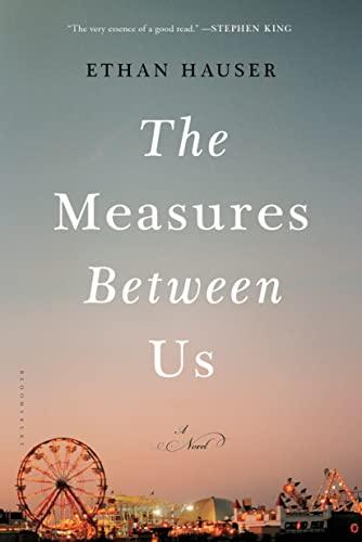 The Measures Between Us: Hauser, Ethan