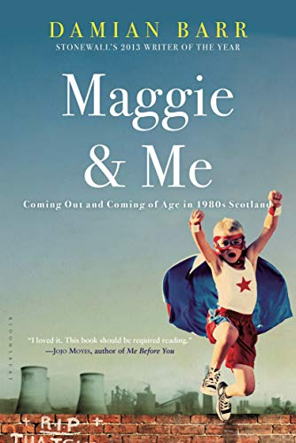 9781620405888: Maggie & Me: Coming Out and Coming of Age in 1980s Scotland
