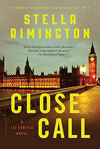 9781620406182: Close Call: A Liz Carlyle Novel (Liz Carlyle Novels)