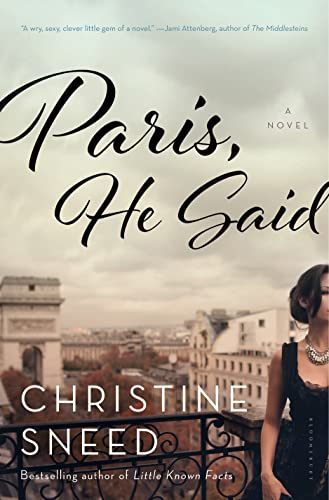 9781620406922: Paris, He Said: A Novel
