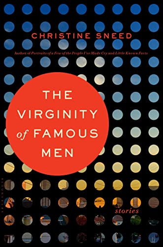 The Virginity of Famous Men: Sneed, Christine