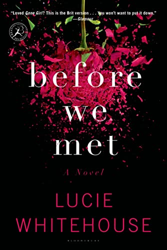 9781620407646: Before We Met: A Novel