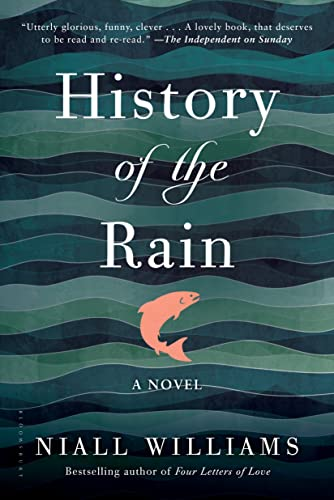 9781620407707: History of the Rain: A Novel