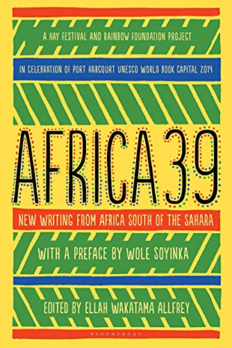 9781620407790: Africa39: New Writing from Africa south of the Sahara
