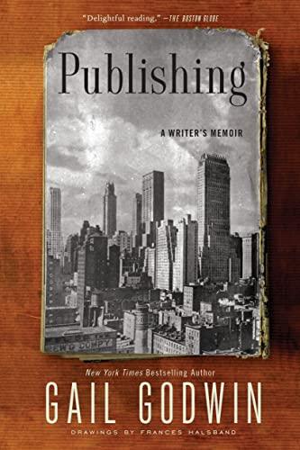 9781620408254: Publishing: A Writer's Memoir