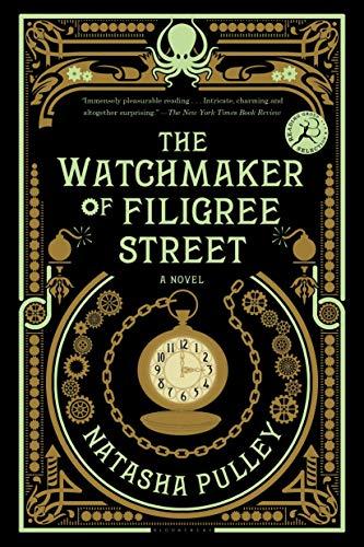 The Watchmaker of Filigree Street: Pulley, Natasha