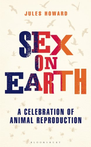 9781620408391: Sex on Earth: A Celebration of Animal Reproduction