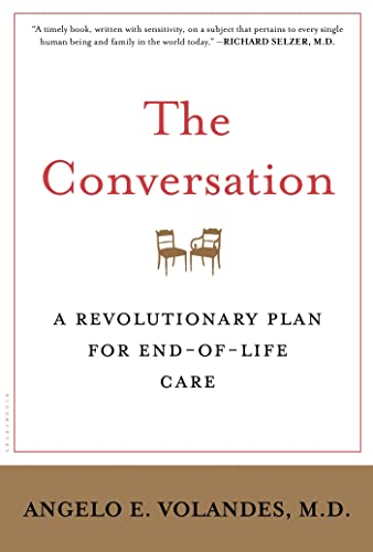 9781620408544: The Conversation: A Revolutionary Plan for End-of-Life Care